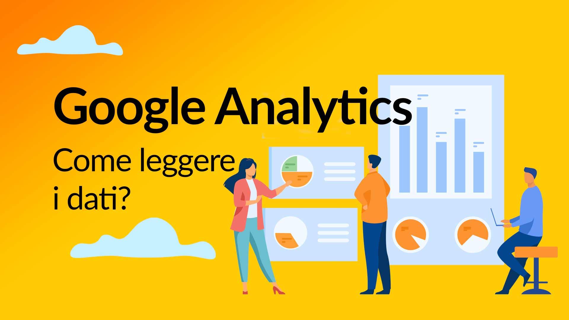 Come leggere i dati di Google Analytics