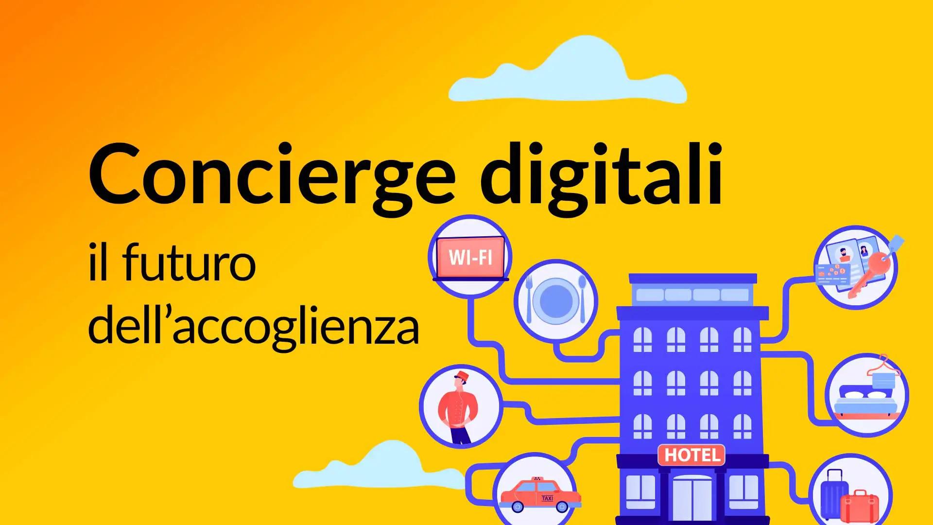 Concierge digitali, cosa sono e vantaggi