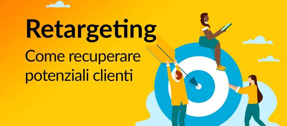 Retargeting-Come-recuperare-potenziali-clienti